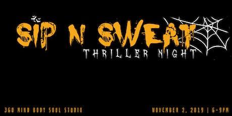 Thriller Night Sip N Sweat tickets