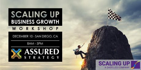 Scaling Up Business Growth Workshop - San Diego, CA tickets