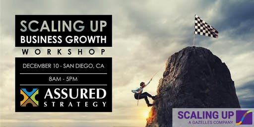 Scaling Up Business Growth Workshop - San Diego, CA