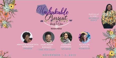 Unshakable Pursuit Women's Retreat tickets