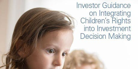 Integrating Children's Rights into Investment Decision Making tickets