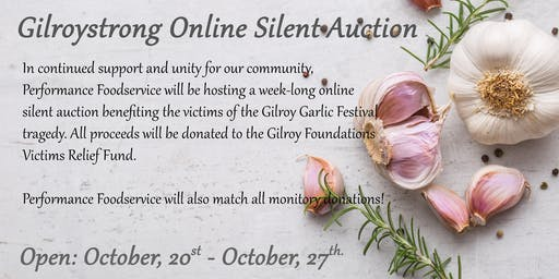 Online Auction to benefit the Gilroy Garlic Festival Victims Relief Fund
