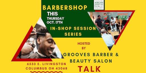 Barbershop Talk: It's A Lot (IN-SHOP SESSIONS)