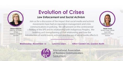 Evolution of Crises – Law Enforcement and Social Activism