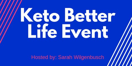 Keto Better Life Event tickets