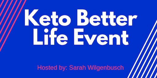 Keto Better Life Event