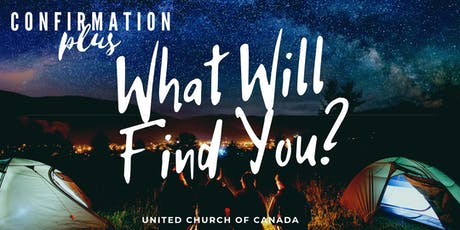 What Will Find You? Confirmation PLUS tickets