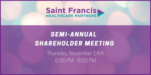 SFHCP Semi-Annual Shareholder Meeting