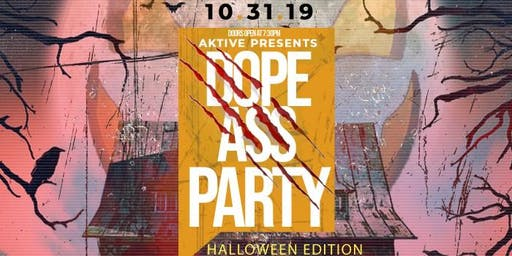 Dope A** Halloween Party w/ Dj Aktive , Sim Santana, Mir Fontane