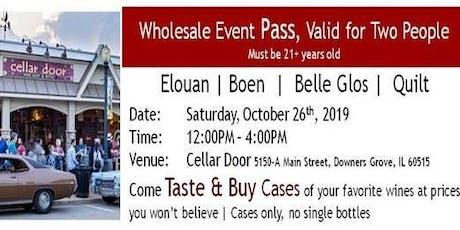 Cellar Door Wholesale Wine Event (Taste and Buy Cases of Wine) tickets