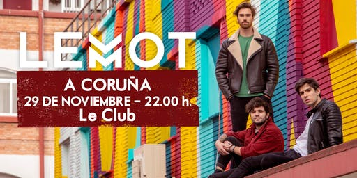 LEMOT - Concierto A Coruña- Sala Le Club