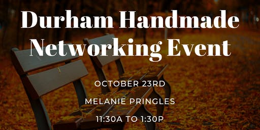 Durham Handmade Networking October Event