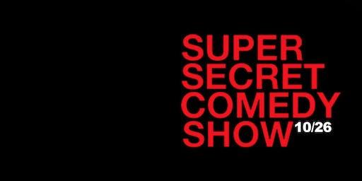 Super Secret Comedy Show