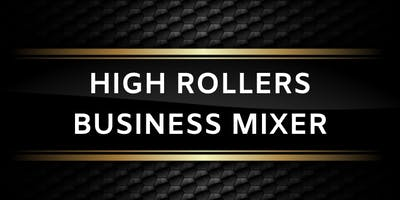 High Rollers Business Mixer