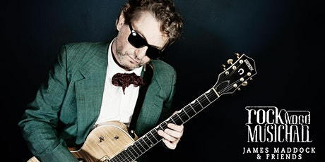 James Maddock & Friends - Two Show Package tickets