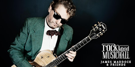 James Maddock & Friends - Late Show tickets