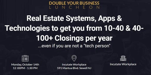 Realtor Systems, Apps & Technologies to get you from 10-40 & 40-100+Deals