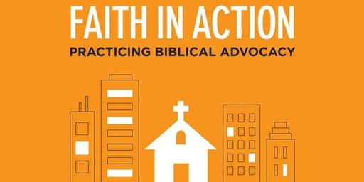 Faith In Action: Practising Biblical Advocacy