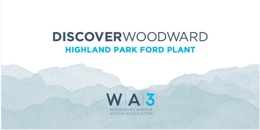 Woodward Avenue Action Association Discover Woodward Launch