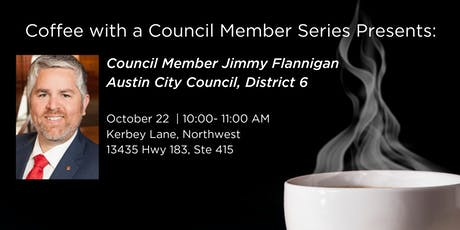 Coffee with Council Member Jimmy Flannigan tickets
