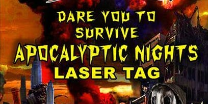 Apocalyptic Nights Laser Tag