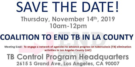 Coalition to End TB in LA County Meeting tickets