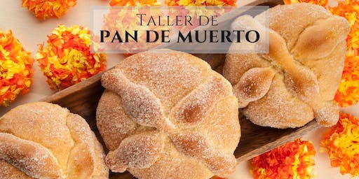 Pan de Muerto - Day of the Dead Bread Making Experience