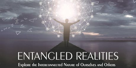 Entangled Realities tickets