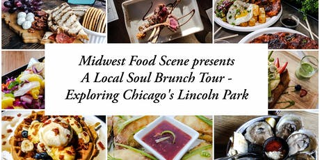 A Local Soul Brunch Tour - Exploring Chicago's Lincoln Park tickets