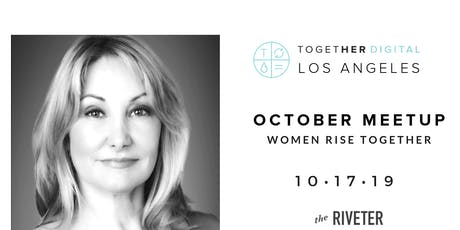 Together Digital Los Angeles   October Meetup: Women Rise Together tickets