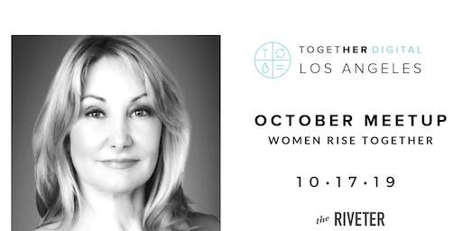 Together Digital Los Angeles | October Meetup: Women Rise Together