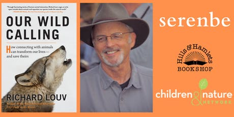 An Evening With Richard Louv for Our Wild Calling New Book Launch tickets