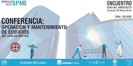 Conferencia: Operación y Mantenimiento de Edificios boletos