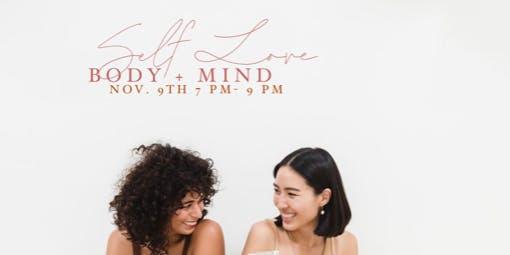 Self Love: Body + Mind