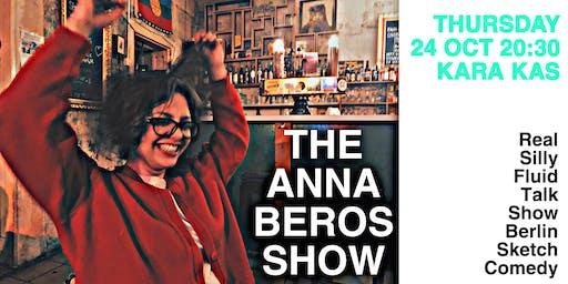 The Anna Beros Show: An English Comedy Talk Show