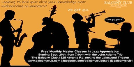 azz Appreciation Master Class with the Jonathan Fisher Trio tickets
