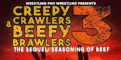 WPW Presents: Creepy Crawlers & Beefy Brawlers 3: Seasoning of the Beef