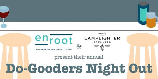Enroot's Do-Gooders Night Out x Lamplighter