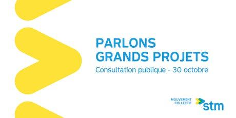Consultation publique: les grands projets de la STM billets