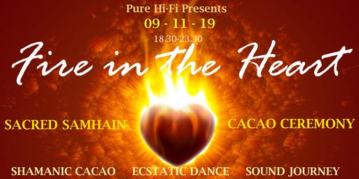 Fire in the Heart - Sacred Samhain Cacao Ceremony