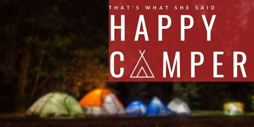 That's What She Said - Happy Camper