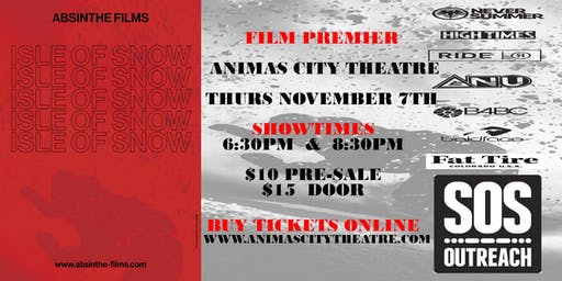 Durango SOS Outreach and Absinthe Films Presents Isle of Snow Movie Premier