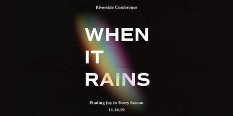 When it Rains Conference tickets