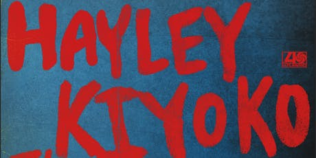 HAYLEY KIYOKO - I'M TOO SENSITIVE FOR THIS X - NORTH AMERICAN TOUR tickets