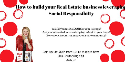 How to build your real estate business leveraging Social Responsibility!