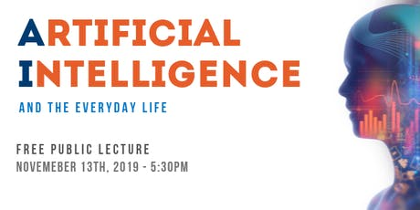 AI  and the Everyday Life - Free Public Lecture tickets
