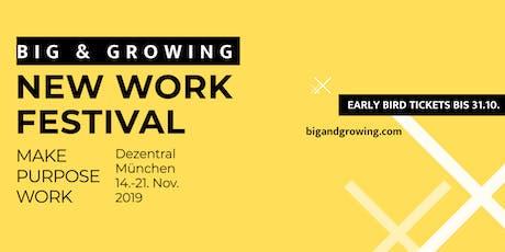 BIG & GROWING - MAKE PURPOSE WORK Tickets
