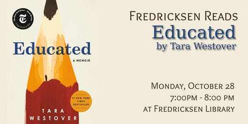 Fredricksen Reads: Educated by Tara Westover