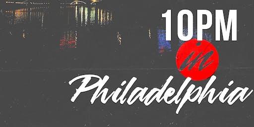 10pm In Philadelphia
