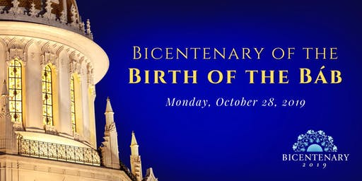 Celebration of the Bicentenary of the Birth of the Báb